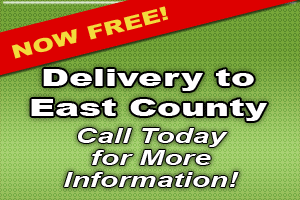 Now Delivering to East County!
